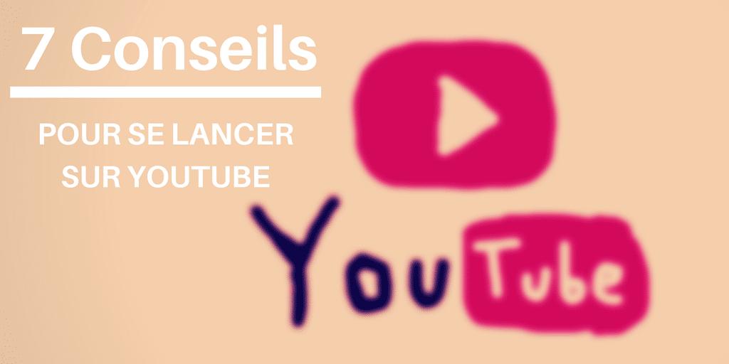 7 conseils pour les entreprises souhaitant se lancer sur Youtube