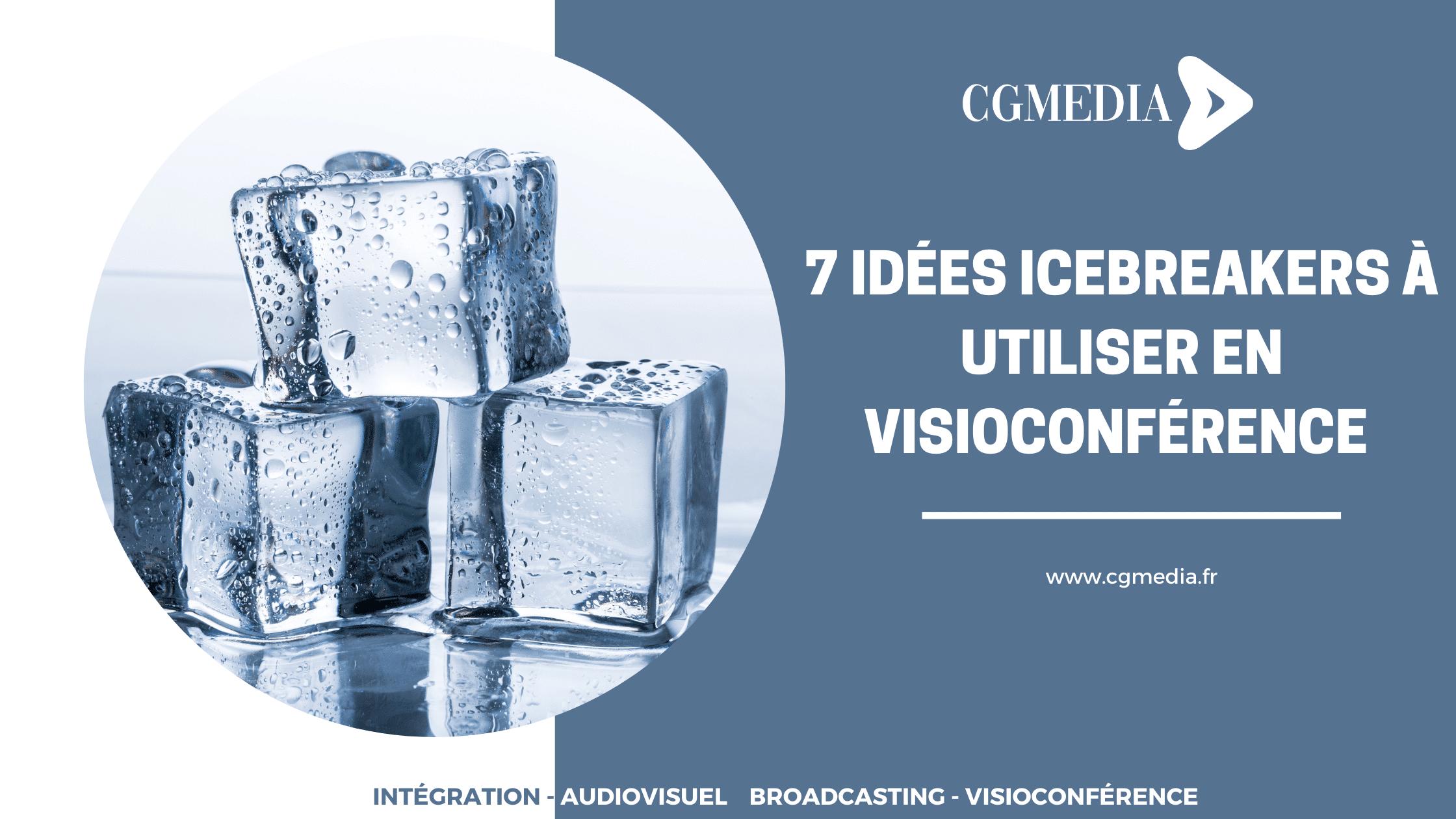 7 idées icebreakers à utiliser en visioconférence