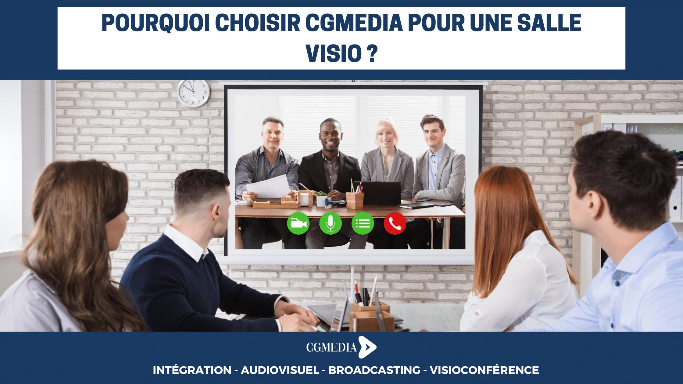 Pourquoi choisir CGMEDIA pour une salle visio en Bretagne